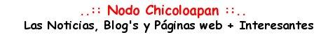 Nodo de Noticias de Chicoloapan